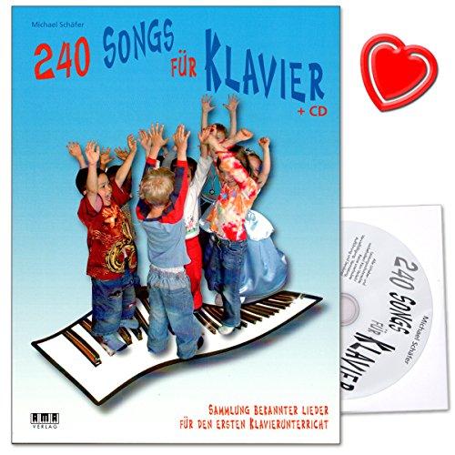240 Songs für Klavier - Sammlung bekannter Lieder für den ersten Klavierunterricht mit CD von Michael Schäfer - geeignet für Kinder zwischen 6 und 14 Jahren - mit bunter herzförmiger Notenklammer