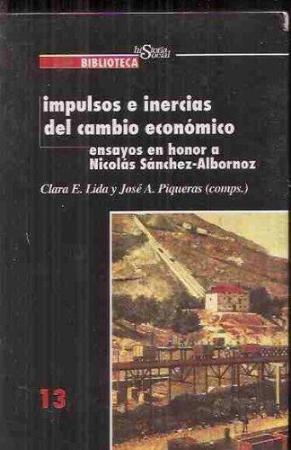Impulsos e inercias el cambio economico