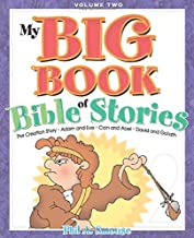 My BIG Book of Bible Stories - Volume 2: Bible Stories! Rhyming Fun! Timeless Truth for Everyone!
