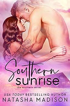 Southern Sunrise (The Southern Series Book 4) by [Natasha Madison]