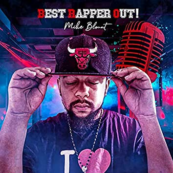 Best Rapper Out