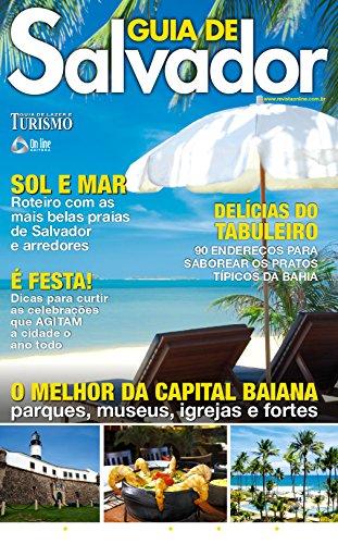 Guia de Lazer e Turismo 06 – Guia de Salvador (Guia de Lazer e Turismo – Guia de Salvador)