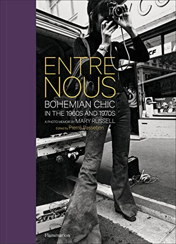 Image of Entre Nous: Bohemian Chic in the 1960s and 1970s: A Photo Memoir by Mary Russell