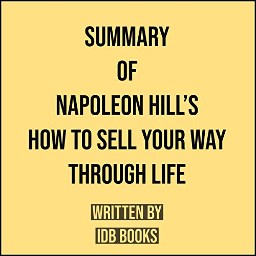 Couverture de Summary of Napoleon Hill's How to Sell Your Way Through Life