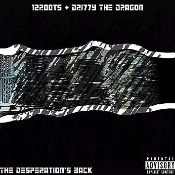 The Desperation's Back