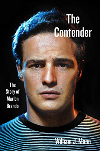 Image of The Contender: The Story of Marlon Brando