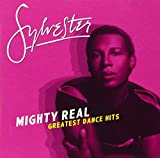 Mighty Real: Greatest Dance Hits von Sylvester