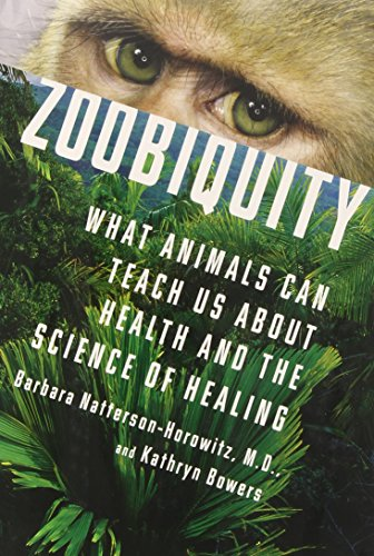 Image of Zoobiquity: What Animals Can Teach Us About Health and the Science of Healing