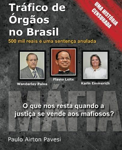 Trafico de Orgaos no Brasil: 500 mil reais e uma sentenca anulada: Volume 2