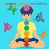 Les chakras expliqués aux enfants