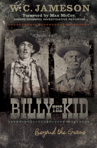 Billy the Kid: Beyond the Grave by W.C. Jameson (2004-12-02)