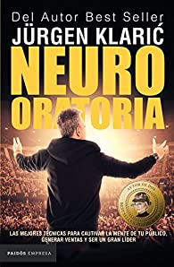 Neuro oratoria par Jürgen Klaric