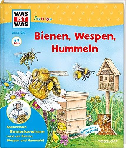 WAS IST WAS Junior Band 34 Bienen, Wespen, Hummeln (WAS IST WAS Junior Sachbuch, Band 34)