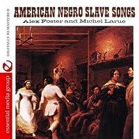 American Negro Slave Songs