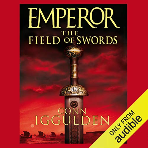 EMPEROR: The Field of Swords, Book 3 (Unabridged) audiobook cover art