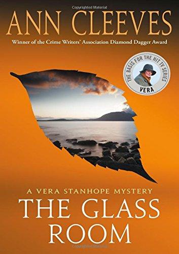 GLASS ROOM (Vera Stanhope)