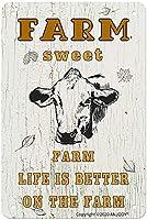 Farm Sweet Farm Life is Better on the Farm ヴィンテージスタイル メタルサイン アイアン ペインティング 屋内 & 屋外 ホーム バー コーヒー キッチン 壁の装飾 8 x 12 インチ