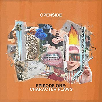 Episode One: Character Flaws