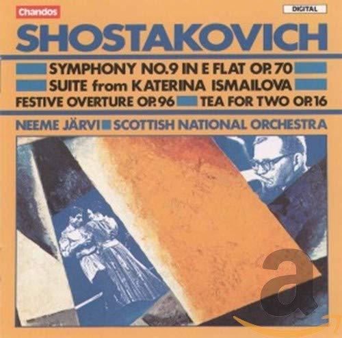 Schostakowitsch: Sinfonie Nr.9 Op.70 / Fest-Ouvertüre Op.90 / Suite aus 'Katerina Ismailova' / Tee für zwei Op.16