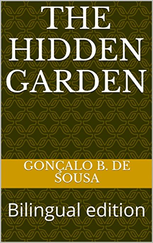 The Hidden Garden: Bilingual edition (English Edition)