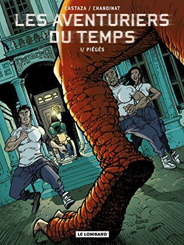 Les Aventuriers du temps - tome 1 - Piégés