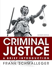 Criminal Justice: A Brief Introduction, Student Value Edition with MyLab Criminal Justice with Pearson eText -- Access Car...