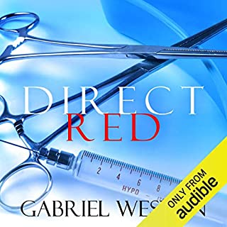 Direct Red                    By:                                                                                                                                 Gabriel Weston                               Narrated by:                                                                                                                                 Claire Wille                      Length: 5 hrs and 18 mins     6 ratings     Overall 3.7