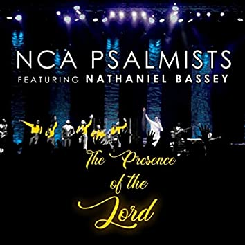 The Presence of the Lord (feat. Nathaniel Bassey)
