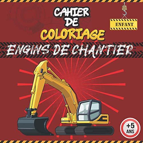 Cahier de coloriage engins de chantier: 50 véhicules de chantier à colorier pour les enfants fans de construction (Bulldozer, bétonnière, grue, camion...) | Pour garçon et fille de 5 ans et plus