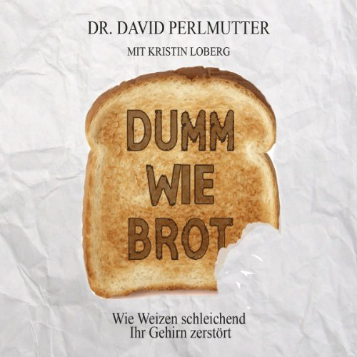 Dumm wie Brot audiobook cover art