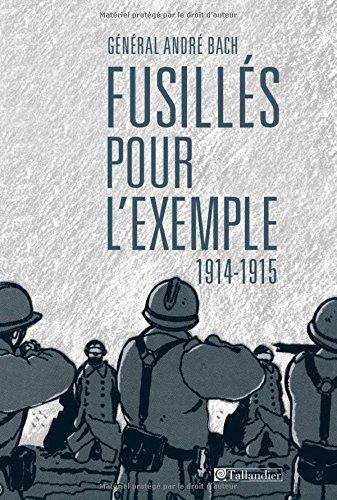 Fusillés pour l'exemple (1914-1915)