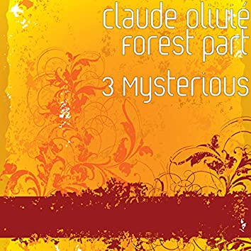 Forest part 3 Mysterious