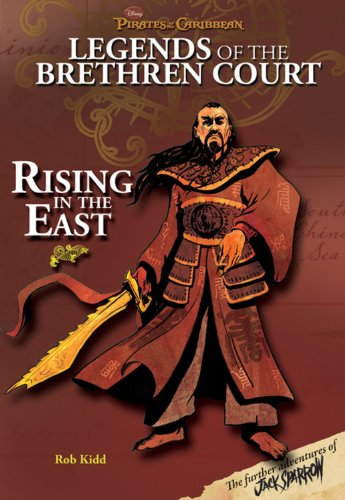 Rising in the East (Pirates of the Caribbean: Legends of the Brethren Court)
