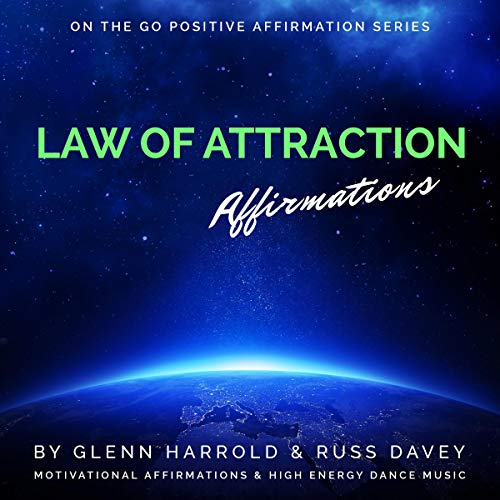Law of Attraction Affirmations Audiobook By Glenn Harrold FBSCH Dip C.H.,                                                                                        Russ Davey,                                                                                        Marie Williamson cover art