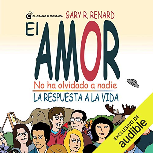 El Amor No Ha Olvidado A Nadie (Narración en Castellano) [Love Has Not Forgotten No One] audiobook cover art