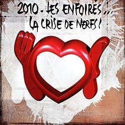 2010 Les Enfoirés... La Crise De Nerfs ! (2 CD)