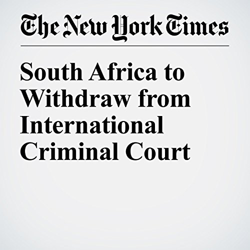 South Africa to Withdraw from International Criminal Court audiobook cover art