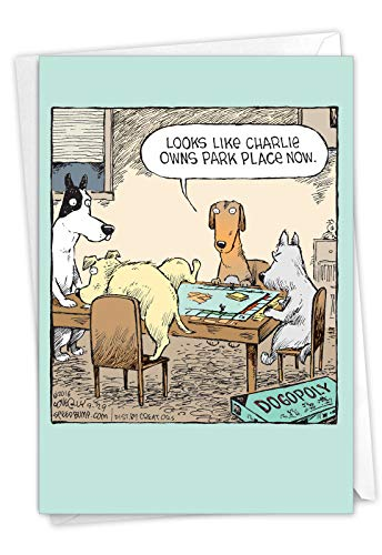 Dogopoly - Hilarious Happy Birthday Greeting Card with Envelope (4.63 x 6.75 Inch) - Funny Animated Dog Games, Bday Congrats Note Card - Animal Lovers Cartoon Stationery Notecard C3986BDG