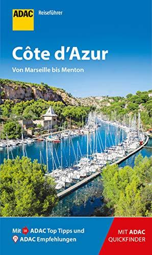 ADAC Reiseführer Côte d'Azur: von Marseille bis Menton