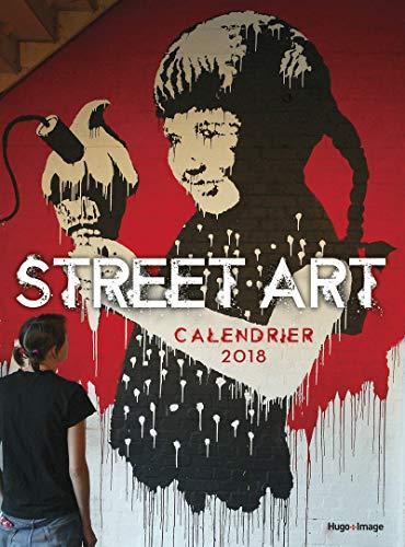 Calendrier mural Street Art 2018