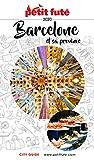 BARCELONE ET SA PROVINCE 2020 Petit Futé (City guide) (French Edition)