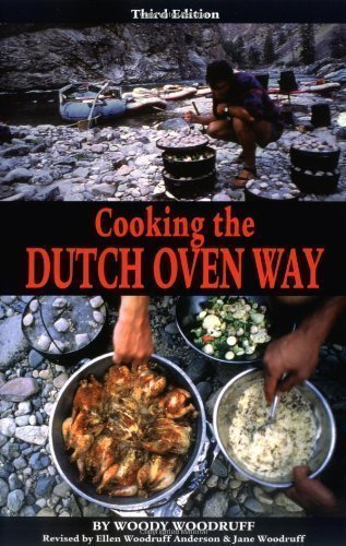 Cooking the Dutch Oven Way, 3rd (Cookbooks) by Woodruff, Woody, Woodruff, Jane 3 edition (2000)