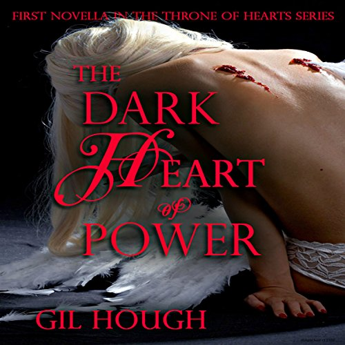 The Dark Heart of Power audiobook cover art