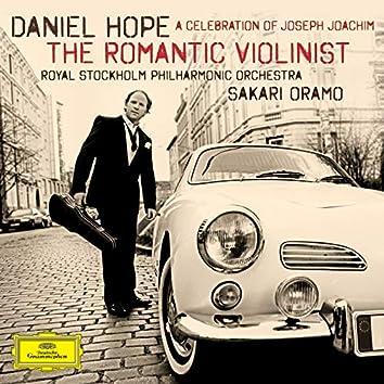 The Romantic Violinist - A Celebration of Joseph Joachim