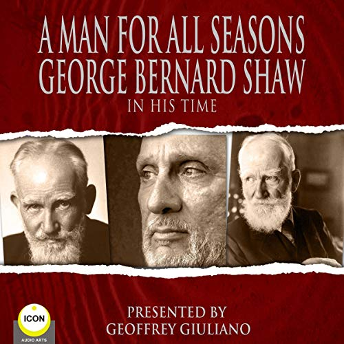 A Man for All Seasons - George Bernard Shaw in His Time cover art
