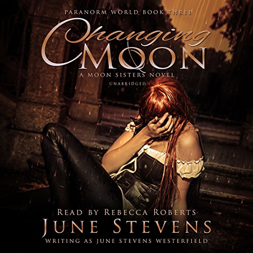 Changing Moon: A Moon Sisters Novel audiobook cover art