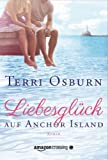 Terri Osburn: Liebesglück auf Anchor Island