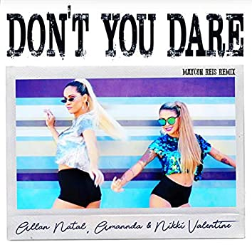 Don't You Dare  (Maycon Reis Remix)
