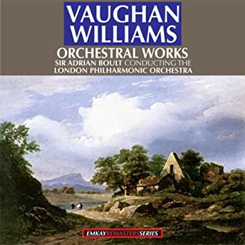 Vaughan Williams: Orchestral Works (Remastered)