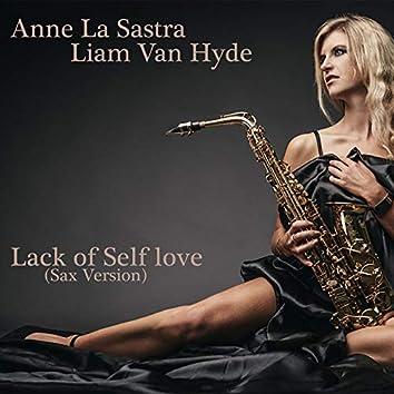 Lack of Self Love (Sax Version)